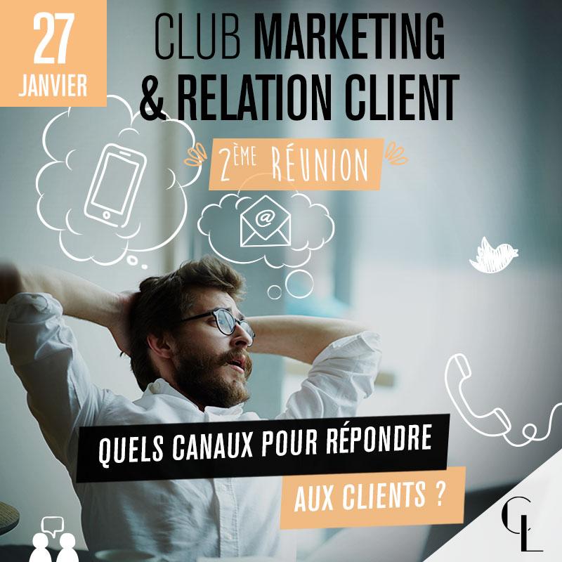 Club Marketing & Relation Client - 2ème réunion