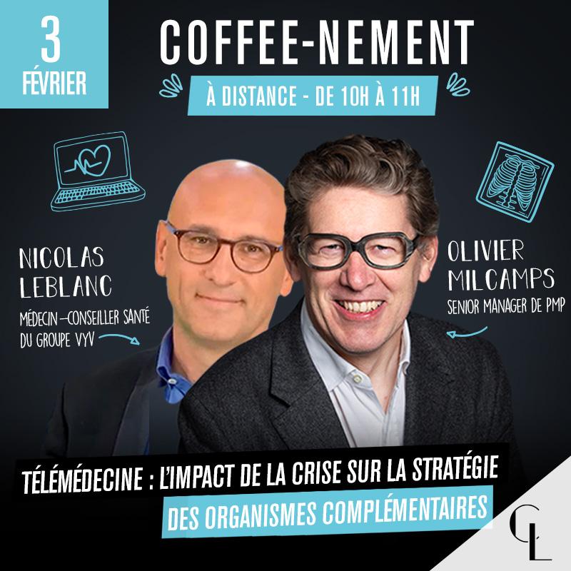 Coffee-nement : Télémédecine : L'impact de la crise sur la stratégie des organismes complémentaires