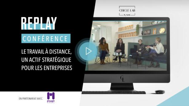 REPLAY - Le travail à distance, un actif stratégique pour les entreprises