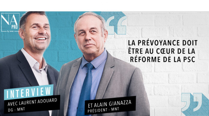 Laurent Adouard et Alain Gianazza - MNT