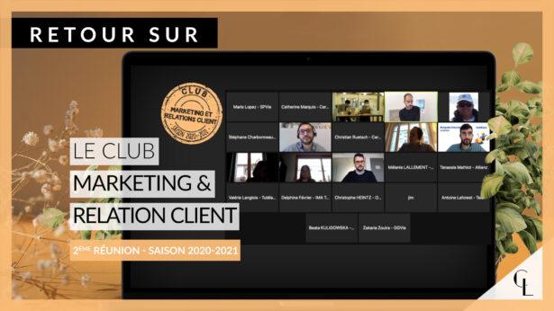 Retour sur le 2e club marketing et relation client – Saison 2020-2021