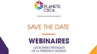 Cycle de 4 Webinaires : Les bonnes pratiques de la présence digitale (gratuit pour les adhérents de PLANETE CSCA)