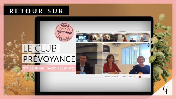 Cercle Lab : Retour sur la troisième réunion du club prévoyance (saison 2020-21)