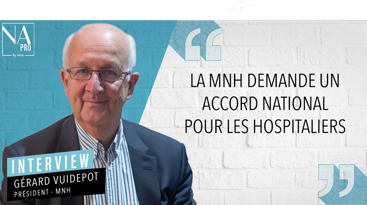 """Gérard Vuidepot : """"La MNH demande un accord national pour les hospitaliers"""""""