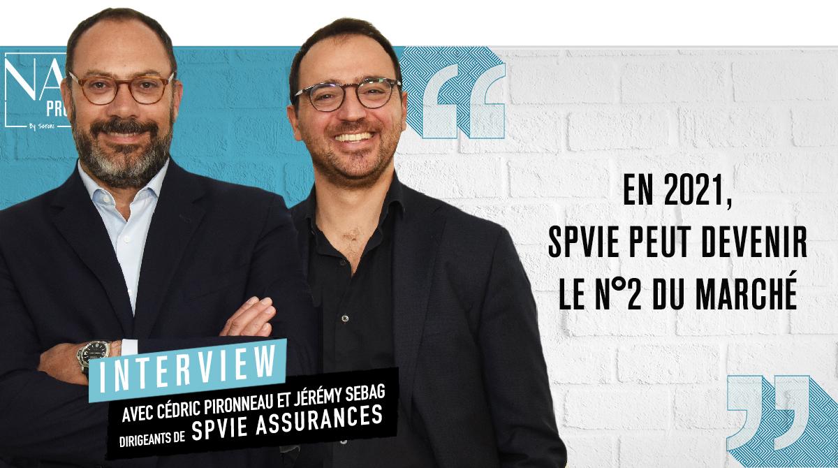 """Sebag / Pironneau : """"En 2021, SPVie peut devenir le N°2 du marché"""""""