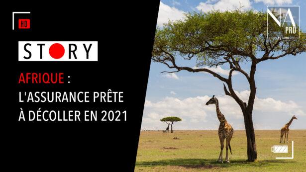 Story - Afrique : L'assurance prête à décoller en 2021
