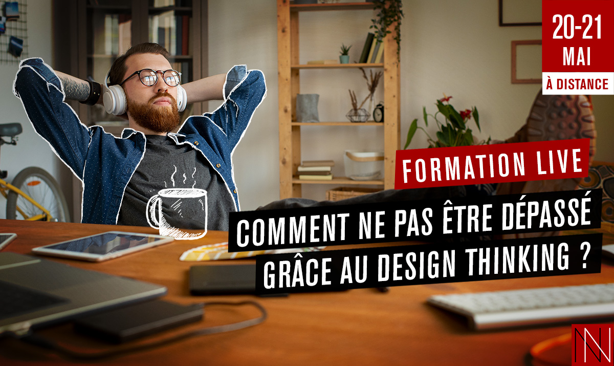 ANNIE – Formation Live : Comment ne pas être dépassé grâce au design thinking ?
