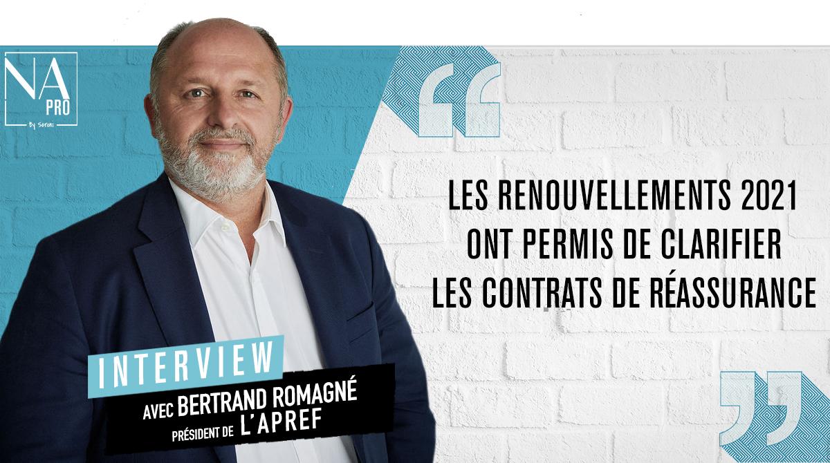 """Bertrand Romagné : """"Les renouvellements 2021 ont permis de clarifier les contrats de réassurance"""""""