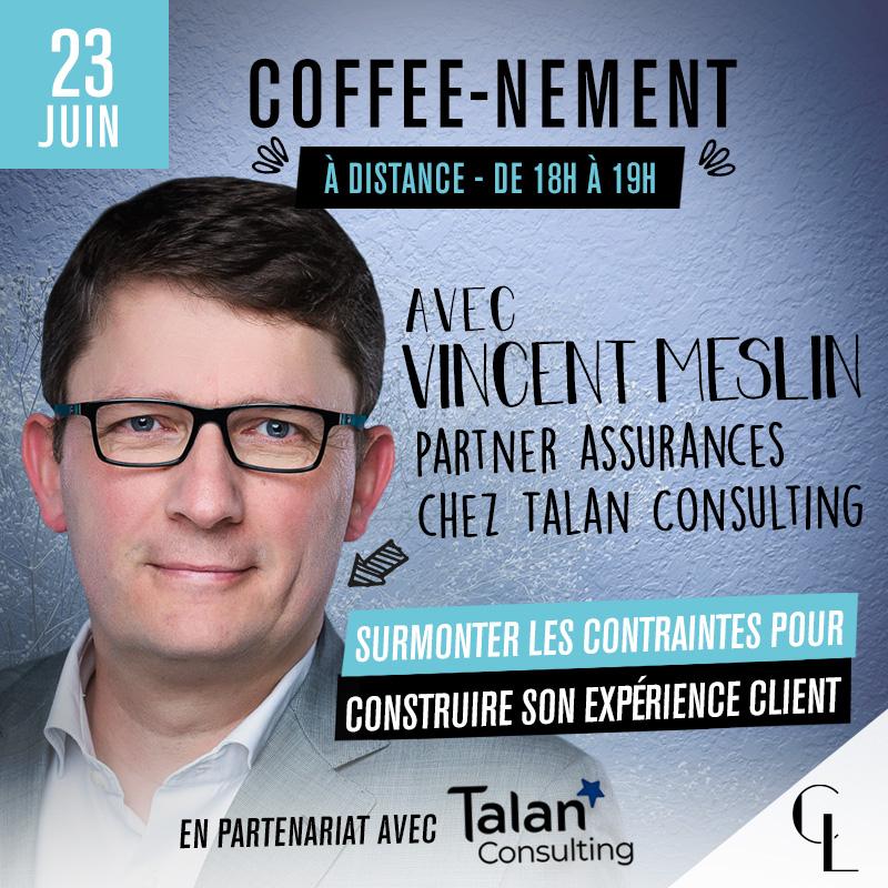 Coffee-nement - Surmonter les contraintes pour construire son expérience client