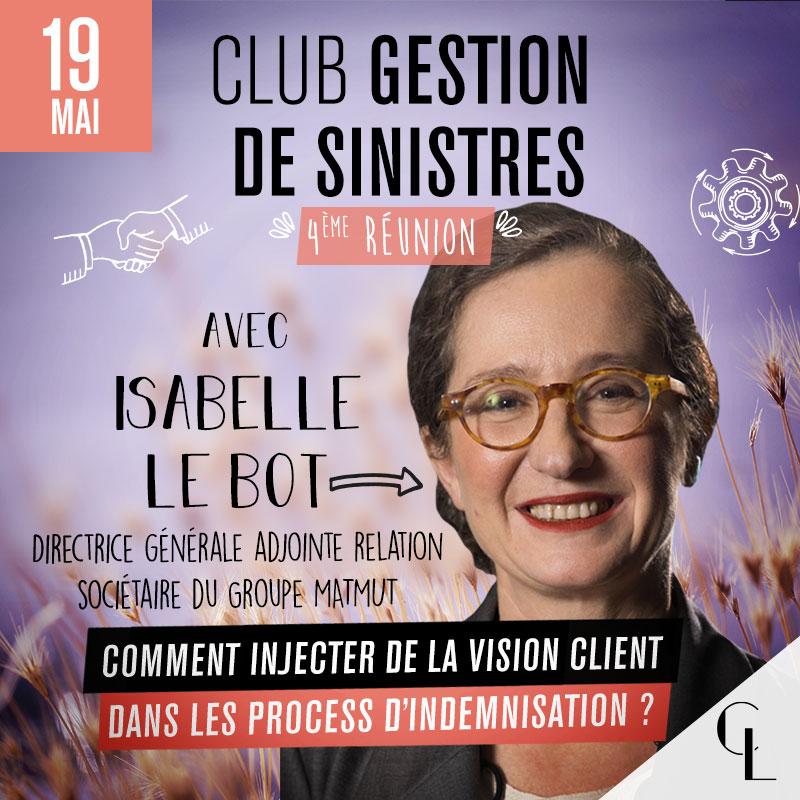 Club Gestion de Sinistres - 4ème réunion