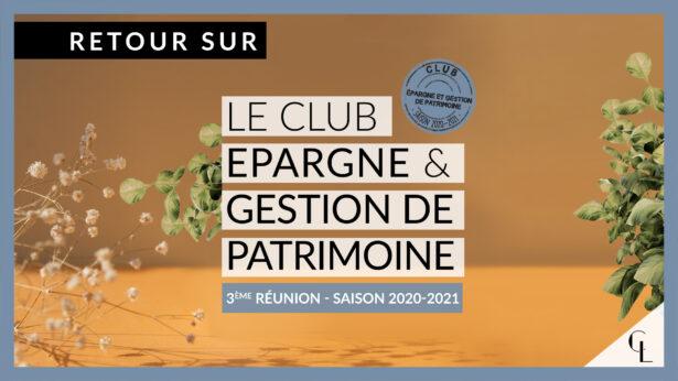 Cercle LAB : Retour sur la 3e réunion du club épargne/GP (saison 2020/2021)