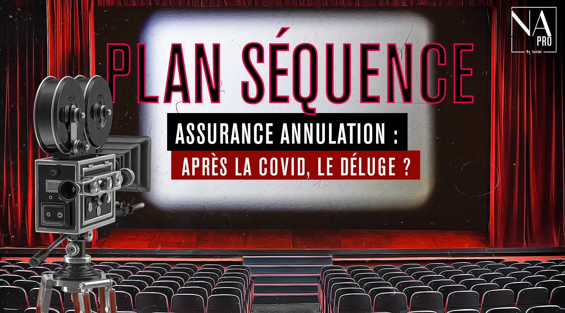 Plan séquence - Assurance annulation : Après la Covid, le déluge ?