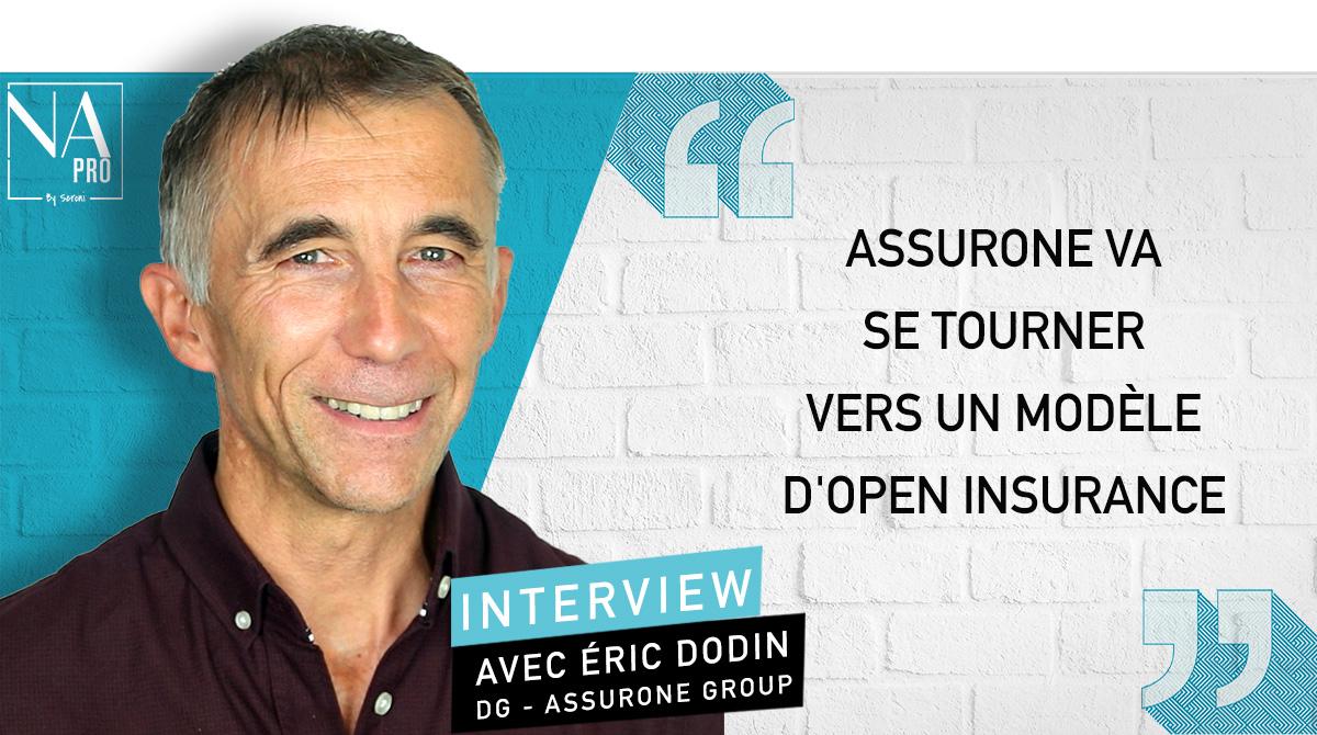 """Eric Dodin: """"AssurOne va se tourner vers un modèle d"""