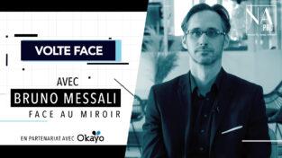 VIDEO - Bruno Messali face au miroir de Volte Face