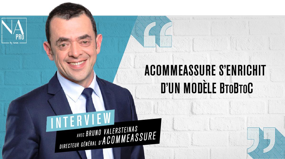 """Bruno Valersteinas : """"AcommeAssure s"""