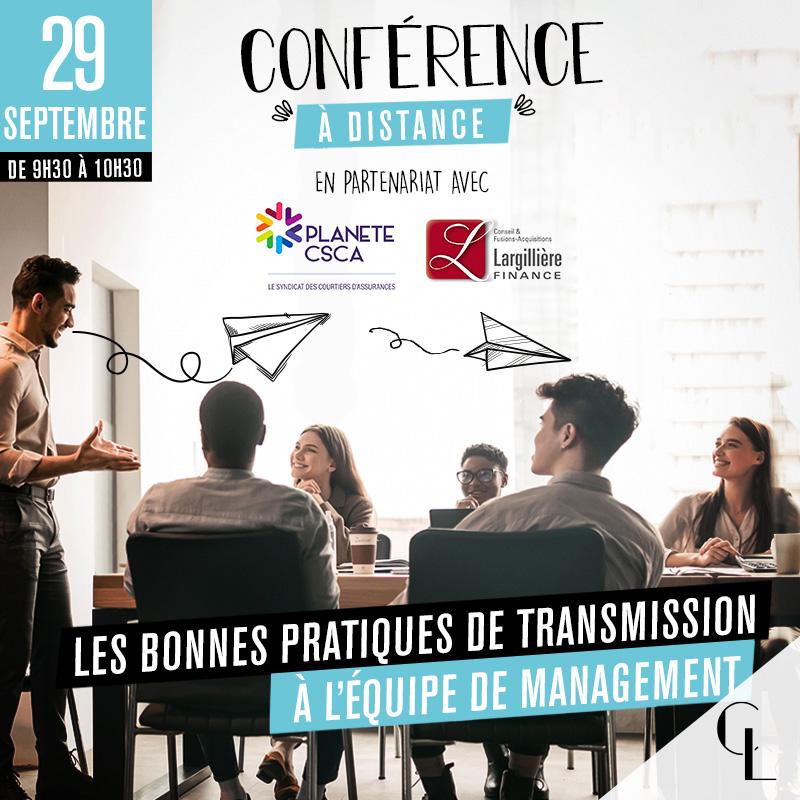 Conférence : Les bonnes pratiques de transmission à l'équipe de management