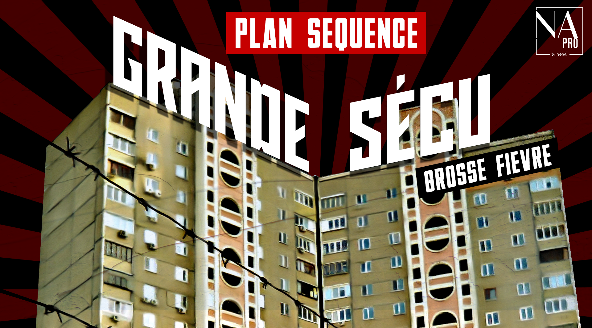 Plan séquence - Grande Sécu, grosse fièvre