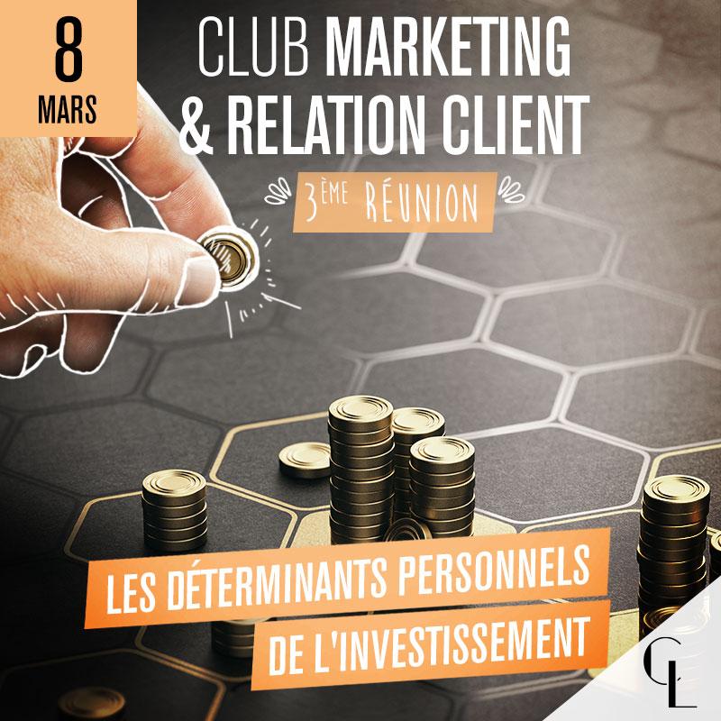 Club Marketing et Relation Client - 3ème réunion, saison 2021/ 2022