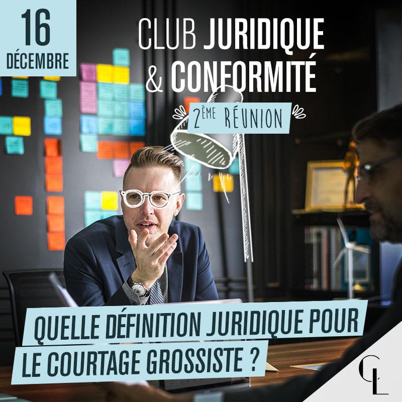 Club Juridique & Conformité - 2ème réunion, saison 2021/ 2022