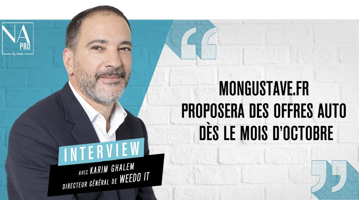 """Karim Ghalem : """"MonGustave.fr proposera des offres auto dès le mois d'octobre"""""""