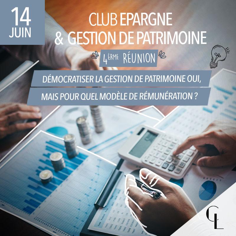 Club Epargne et Gestion de Patrimoine - 4ème réunion, saison 2021/ 2022
